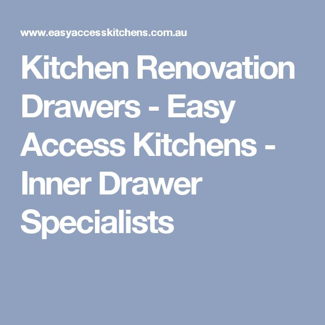 Kitchen Renovation Drawers - Easy Access Kitchens - Inner Drawer Specialists