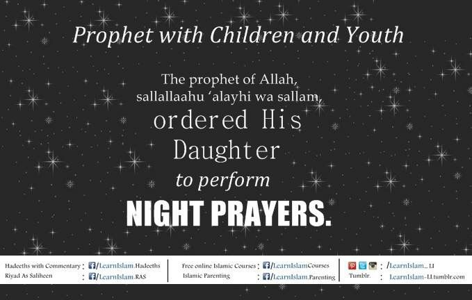 19. Ordered to perform night prayers