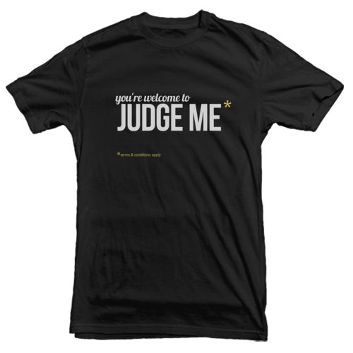 """Judge Me"" Tee in black by XPRMNT for Tees.  IDR. 109.000"
