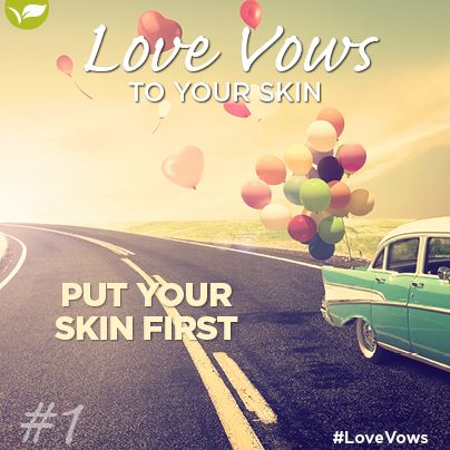 Love Vow no 1: Put your skin first Your skin is the most prevalent part of your body and the first thing people see, so put it on the priority scale as No. 1. This vow is so easy because Placecol has simple and easy to use skin care products to help you properly take care of your skin.