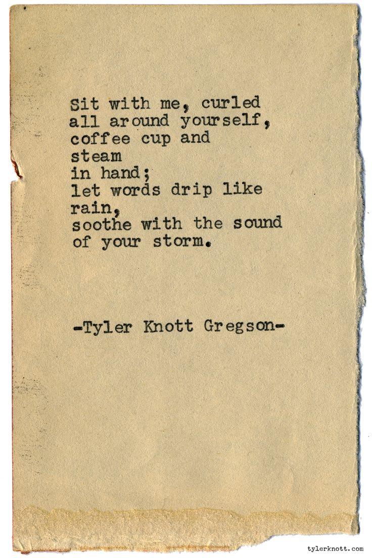 Typewriter Series #1875 by Tyler Knott Gregson