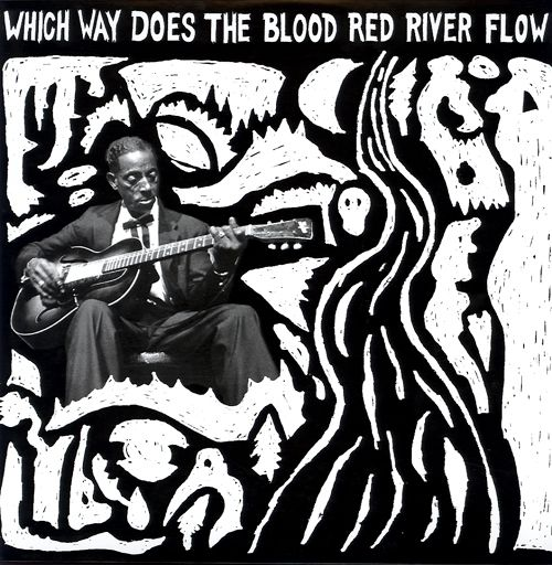 Various - Which Way Does The Blood Red River Flow (Vinyl, LP) at Discogs  2013