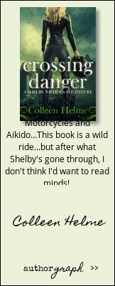 "Authorgraph from Colleen Helme for ""Crossing Danger"""