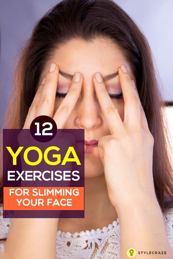 Most of us are so worried about the fat in our body that we forget to notice the fat in our face. Fret not, as there are plethora of face slimming yoga exercises to help you achieve the look you always wanted. Here are twelve of them listed for you.