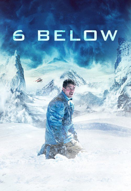 6 Below: Miracle on the Mountain Full Movie Online 2017