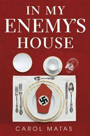 LibrisNotes: In My Enemy's House by Carol Matas