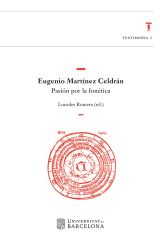 Eugenio Martínez Celdrán : pasión por la fonética / Lourdes Romera (ed.) https://cataleg.ub.edu/record=b2199553~S1*cat