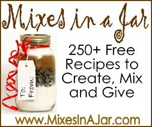 """**BOOKMARK this site for future reference! Some GREAT ideas!! ~D~ :) ** """"250+ Recipes to Create, Mix and Give"""""""