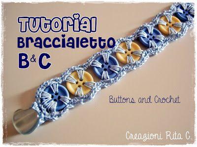 Creazioni Rita C. ... Only Handmade!: Come realizzare un Braccialetto per bambina con Bottoni e Cotone - crochet and buttons bracelet tutorial