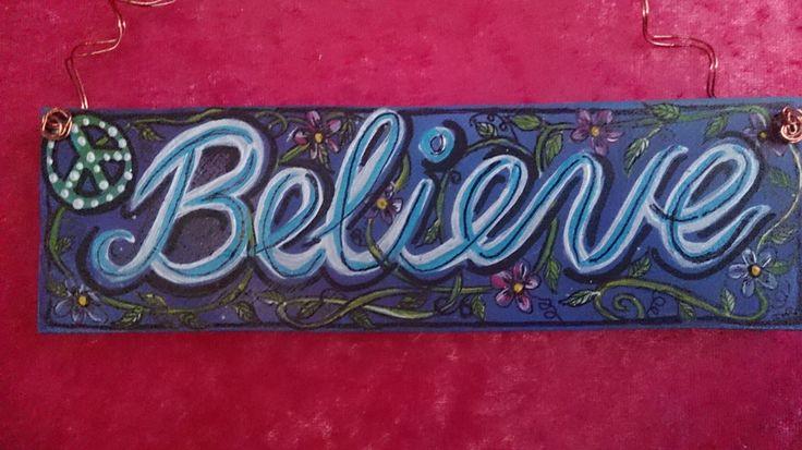 """BELIEVE""..☮ $12"