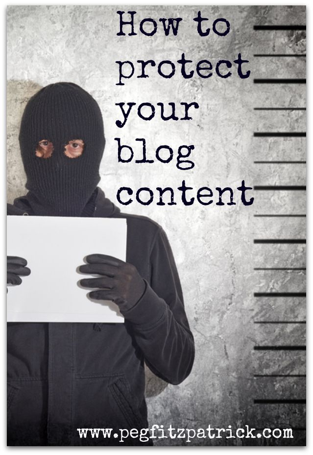 How to Protect Your Blog Content - Peg Fitzpatrick