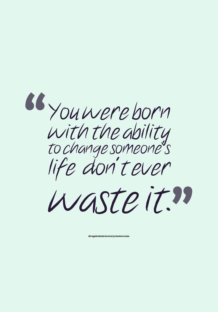 Motivational Quote:  Don't waste it!  Follow: https://www.pinterest.com/DAR_Centers/
