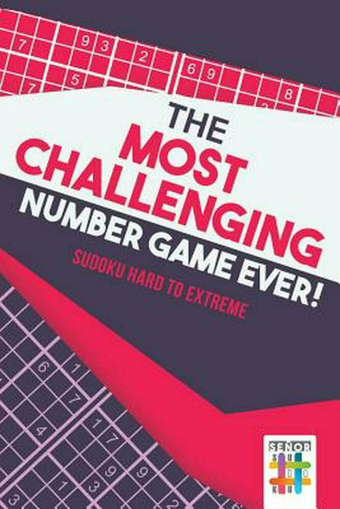 Most Challenging Number Game Ever! Sudoku Hard to Extreme by