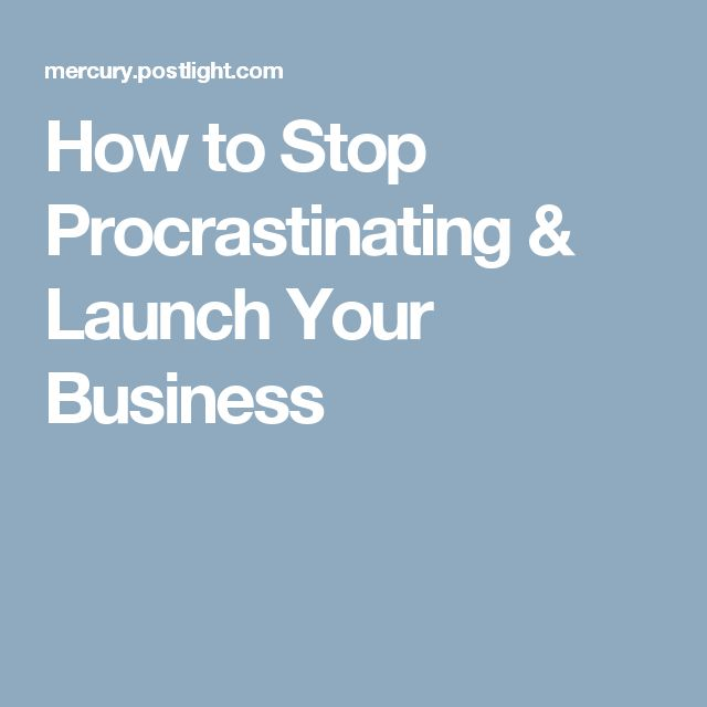 How To Stop Procrastinating Launch Your Business Online Flower