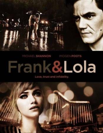 Фрэнк и Лола (2016) смотреть онлайн в хорошем качестве HD 720 - Киного