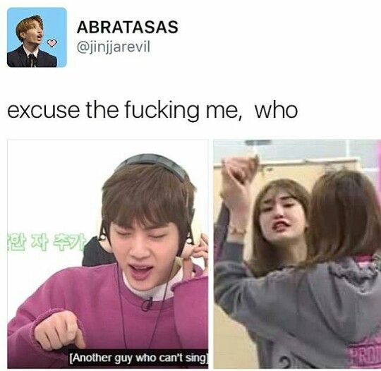 Seriously, i got mad with the one who write that no matter who you are, i just want to tell and scream at  you that JIN CAN SING!!!!!