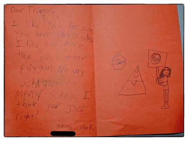 """Dear Triangle, I like you because you have three sides"