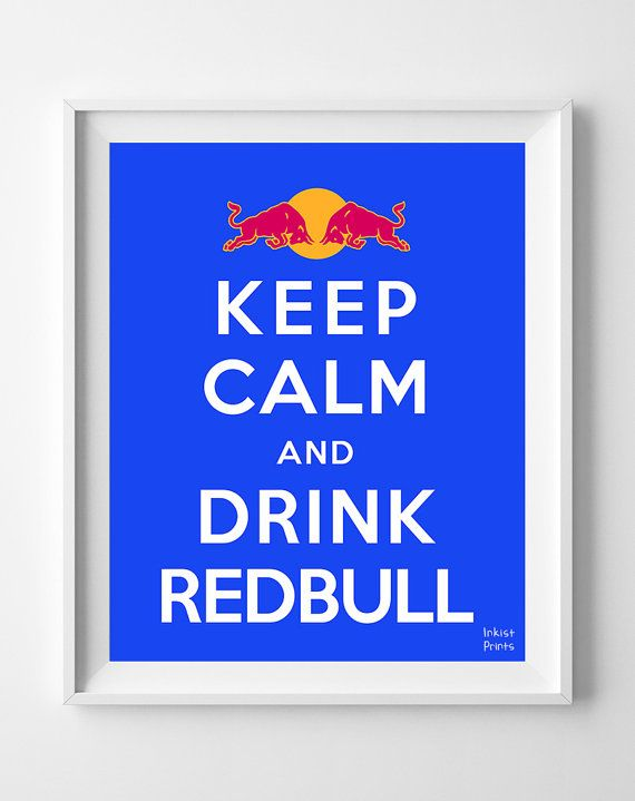 Keep Calm and Drink Redbull Poster Inspirational by InkistPrints, $11.95