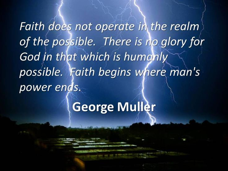 George Muller (1805-1898) English.  Created orphanages in Bristol and trusted God solely through prayer to provide food for the orphans.