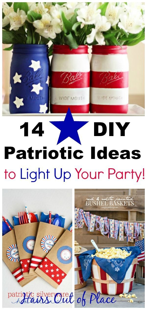 14 Diy 4th Of July Crafts That Ll Light Up Your Party July Crafts Fourth Of July Decorations Weekend Party Ideas