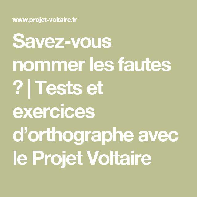 Savez-vous nommer les fautes ? | Tests et exercices d'orthographe avec le Projet Voltaire