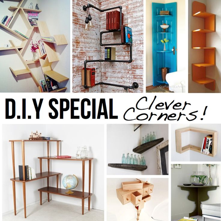 Popular DIY Ideas: CLEVER CORNER D.I.Y IDEAS