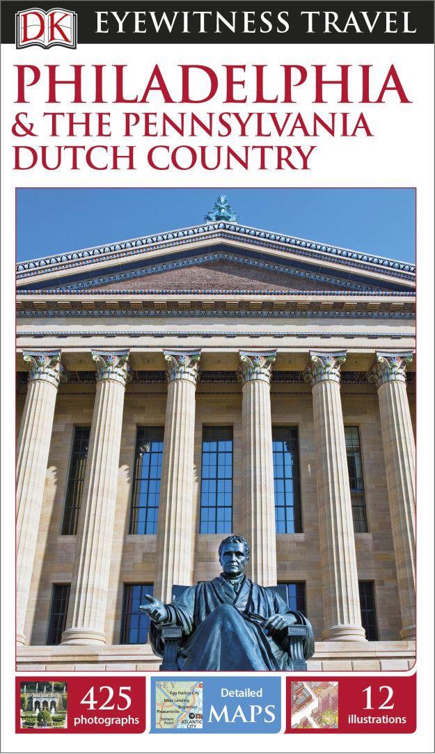 * DK Eyewitness Travel Guide: Philadelphia & the Pennsylvania Dutch Country, $15.33  -  Save: $7.67 (33%)