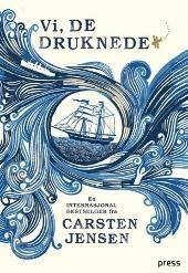 Vi, de druknede - Carsten Jensen Mie Hidle