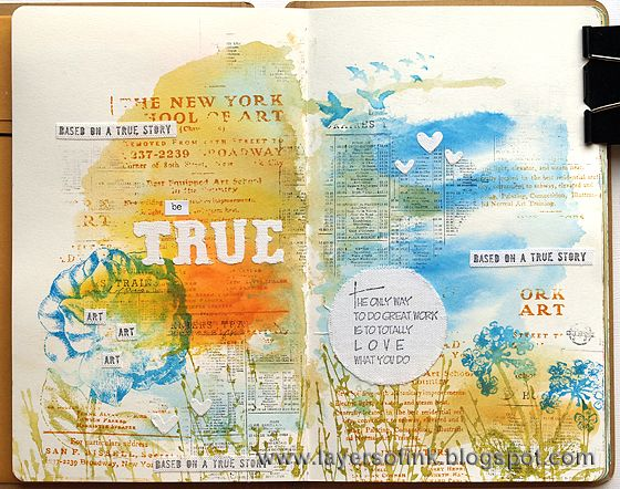 Be True Art Journal Page - Layers of ink