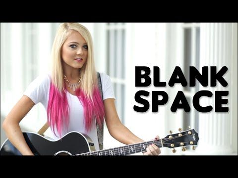 Blank Space - Taylor Swift (Official Music Video - Acoustic Cover by Alexi Blue) - YouTube
