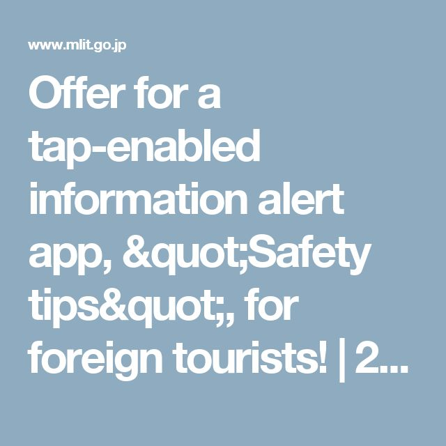 "Offer for a tap-enabled information alert app, ""Safety tips"", for foreign tourists! 