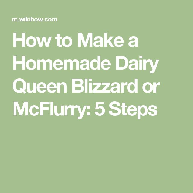 How to Make a Homemade Dairy Queen Blizzard or McFlurry: 5 Steps