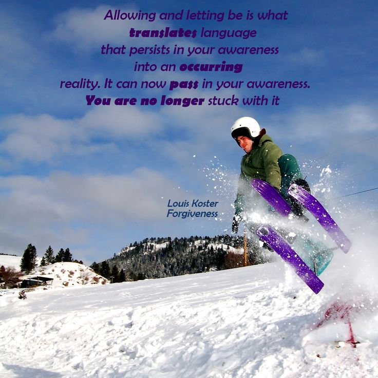Allowing and letting be, is what translates  language that persists in your awareness into an occurring reality. It can now pass in your awaness. You are no longer stuck with it .Dr. Louis Koster. http://www.louiskoster.com/free-ebook