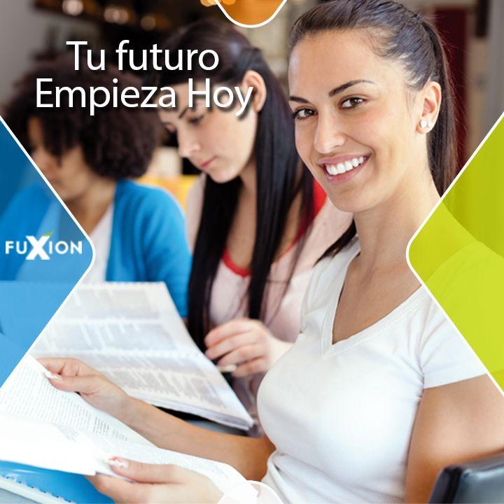 ¡Tu futuro empieza hoy! ¡Únete al equipo #FuXion!