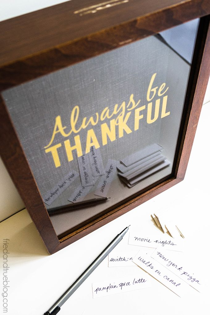 """""""Always Be Thankful"""" Gratitude Frame created with my Silhouette - Tried &…"""