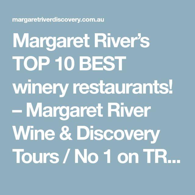Margaret River's TOP 10 BEST winery restaurants! – Margaret River Wine & Discovery Tours / No 1 on TRIPADVISOR