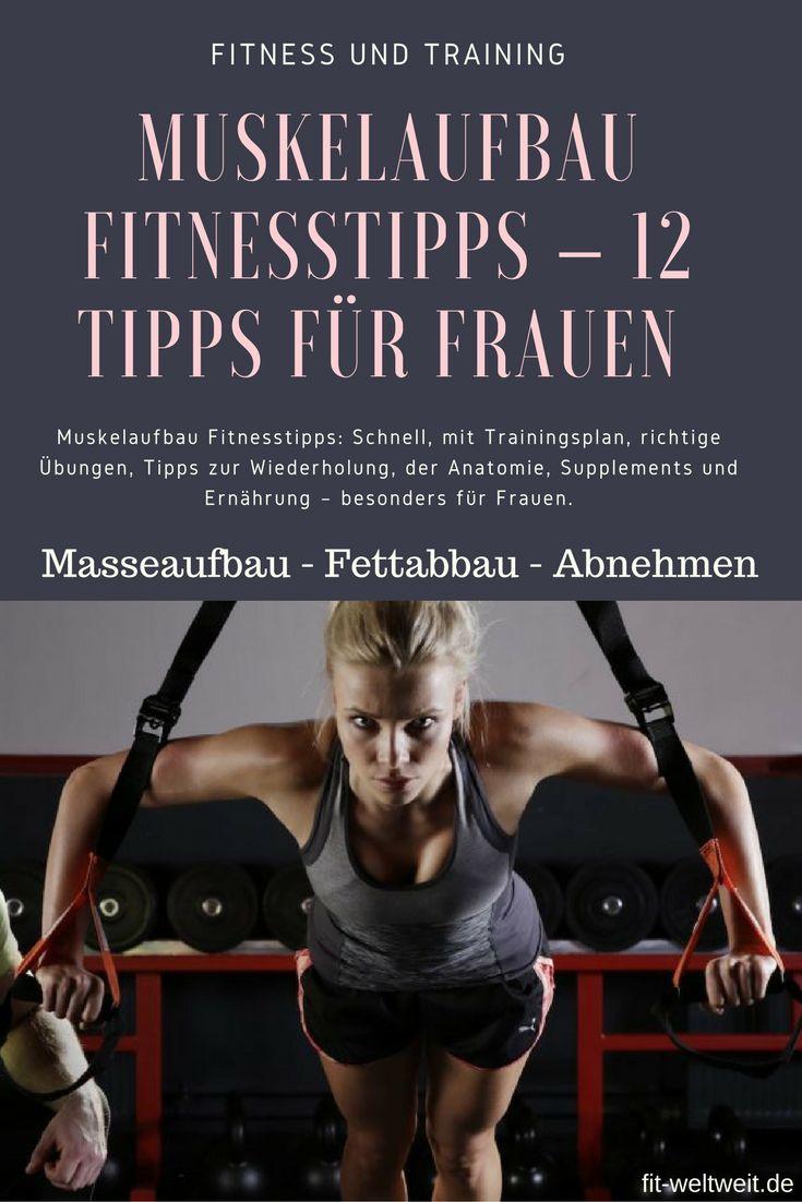 Muskelaufbau Fitnesstipps:Schnell, mit Trainingsplan, richtige Übungen, Tipps zurWiederholung, derAnatomie,Supplements undErnährung - besonders für Frauen.