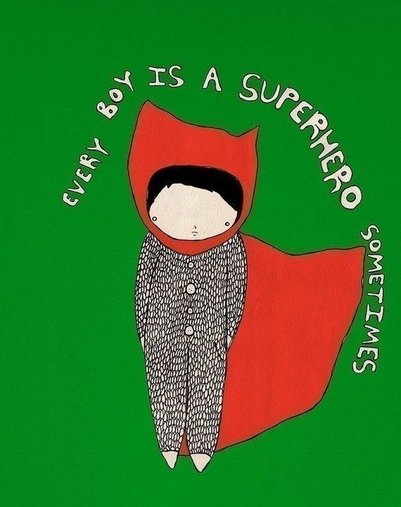 Every Boy is a Superhero Sometimes by ashleyg on Etsy