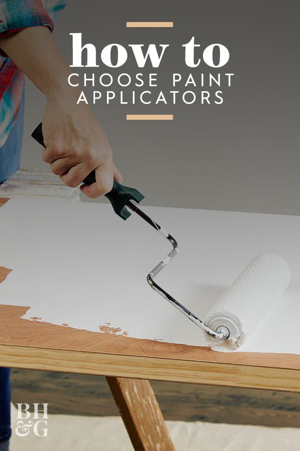 How To Choose The Right Paint Applicator Foam Paint Painting Painting Tips