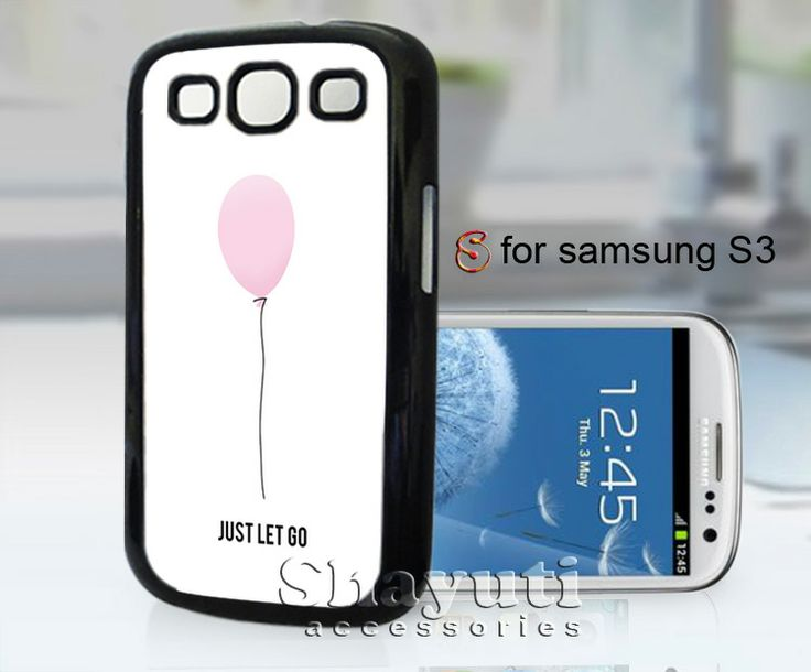 #just #let #go #balloon #fly #iPhone4Case #iPhone5Case #SamsungGalaxyS3Case #SamsungGalaxyS4Case #CellPhone #Accessories #Custom #Gift #HardPlastic #HardCase #Case #Protector #Cover #Apple #Samsung #Logo #Rubber #Cases #CoverCase