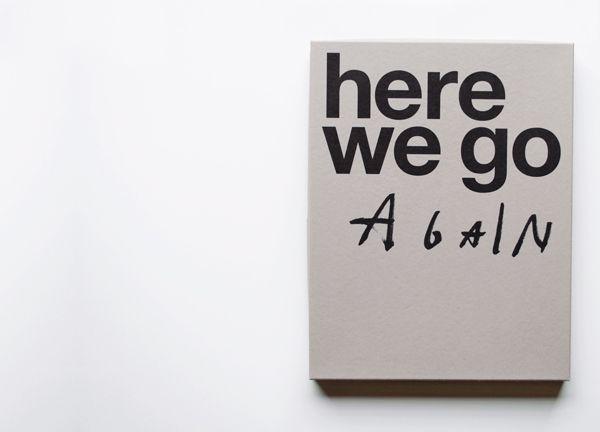 ...: Happen Copenhagen, Famous Quotes, Life, Here We Go Again Quotes, A Art Graphics Fonts, Graphics Design, Graphics Packaging, Book Babes, Graphics Branding