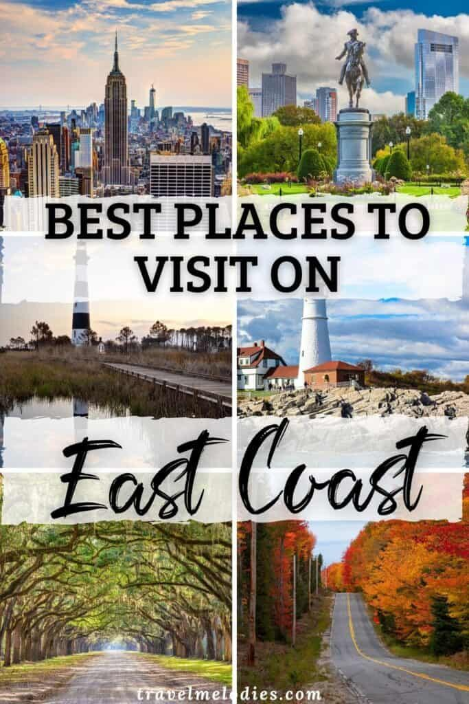 Best Places To Visit On The East Coast Usa In 2021 Cool Places To Visit East Coast Vacation Spots East Coast Travel