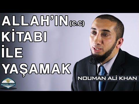 Allah(c.c)'ın Kitabı ile Yaşamak - Nouman Ali Khan