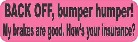 10in x 3in Pink Back Off Bumper Humper Sticker Truck Window Vinyl Decal