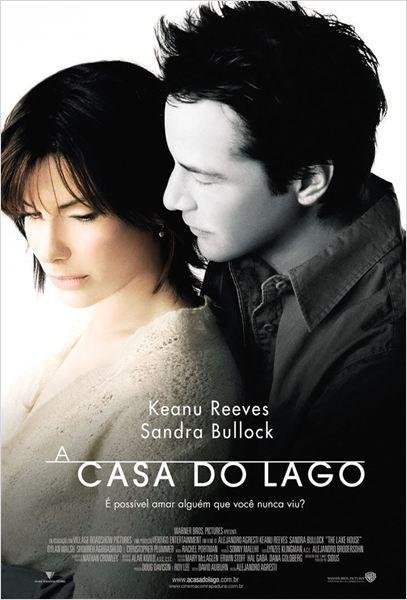 A Casa do Lago • 2006 • Direção: Alejandro Agresti • Elenco: Keanu Reeves, Sandra Bullock • Gênero: Drama, Romance