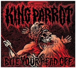 """The debut from Australia's King Parrot is a genre-smashing bevy asa it crosses thrash, grind, punk, and hardcore. Produced by the team of Jason Fuller (Blood Duster) and Adam Calaitzis (Damaged), the band has successfully captured Australian media's attention, calling them """"the most lethal and extreme new band in Australia."""