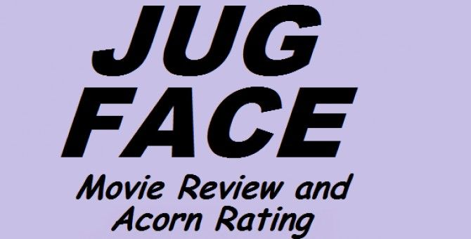 Jug Face movie - Weird but watchable