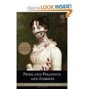 Pride & Prejudice & ZOMBIESGrahamesmith, Worth Reading, Book Worth, Classic Regency, Jane Austen, Seth Grahame Smith, Zombies, Pride And Prejudiced