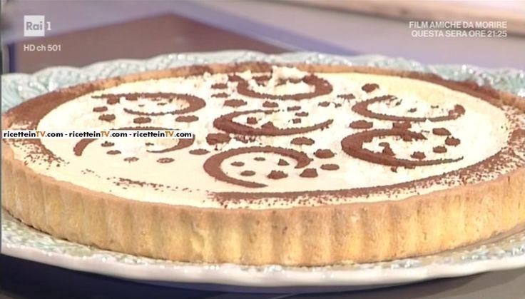 """La ricetta della crostata tiramisù di Anna Moroni del 9 maggio 2017, a """"La prova del cuoco""""."""