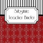 An elegant set of substitute teacher binder pages to keep all of your critical info organized in a snap!  Insert the cover into the front of a bind...